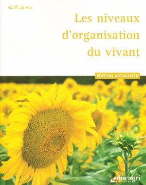Les niveaux d'organisation du vivant - educagri - 9782844449276 -