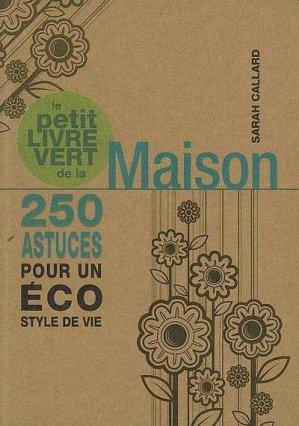 Le petit livre vert de la maison - guy tredaniel editions - 9782844459855 -