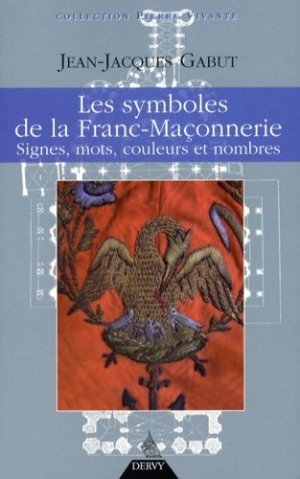 Les Symboles de la franc-maçonnerie - Dervy - 9782844545459 -