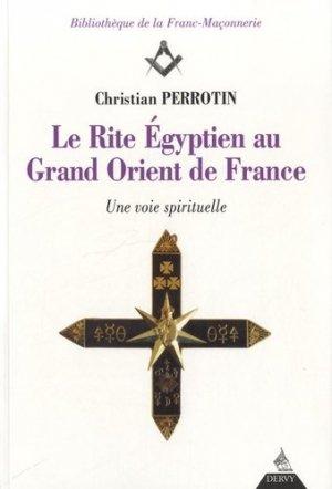 Le Rite Egyptien au Grand Orient de France - Dervy - 9782844549174 -