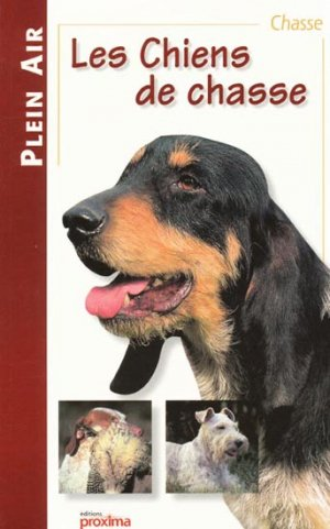 Les chiens de chasse - proxima - 9782845500389 -