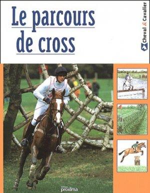 Le parcours de cross - Proxima Editions - 9782845500617 -