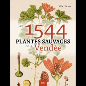 Les 1544 plantes sauvages de Vendée - geste - 9782845618862 -