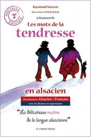 Les mots de la tendresse en alsacien - Le Verger - 9782845743595 -
