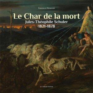 Le Char de la Mort. Théophile Schuler, 1e édition - Le Verger - 9782845743601 -