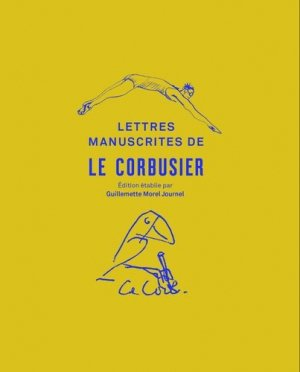 Lettres manuscrites de Le Corbusier - textuel - 9782845975378 -