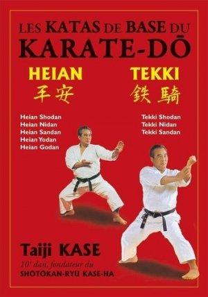 Les katas de base de karaté shotokan. Heian et Tekki - budo - 9782846173735 -