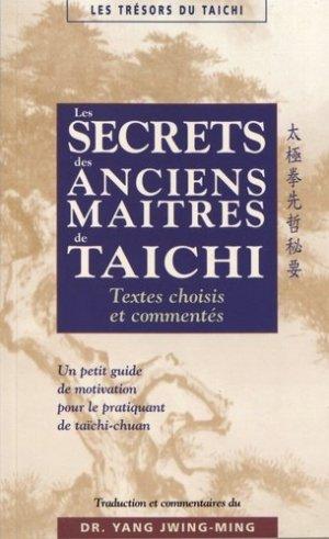 Les secrets des anciens maîtres de taïchi - budo - 9782846174152 -