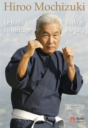 Le budo en héritage. Edition bilingue français-anglais - budo - 9782846174299 -