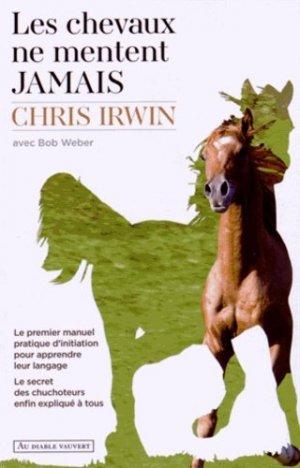 Les chevaux ne mentent jamais - au diable vauvert editions - 9782846269889 -