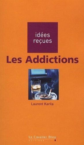 Les Addictions - le cavalier bleu - 9782846702003 -