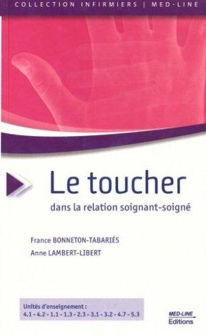 Le toucher dans la relation soignant-soigné - med-line - 9782846781718