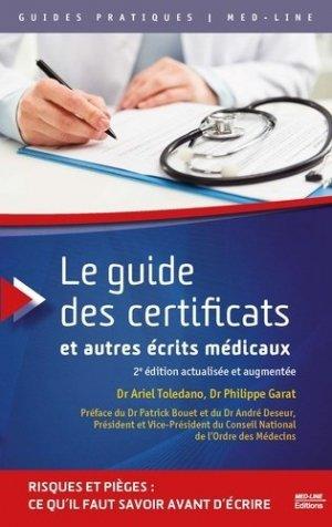 Le guide des certificats et autres écrits médicaux - med-line - 9782846782432 -