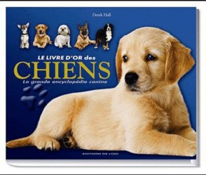 Le livre d'or des chiens - de lodi editions - 9782846903691 -