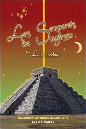Les Serpents de Sagesse - Les 3 Spirales - 9782847730531 -