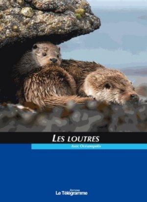 Les Loutres - le telegramme - 9782848332970 -