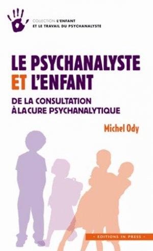 Le psychanalyste et l'enfant - in press - 9782848352497