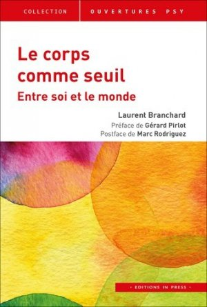 Le corps comme seuil - In Press - 9782848355801 -