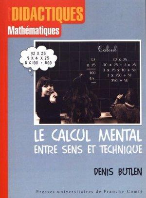 Le calcul mental entre sens et technique - Presses Universitaires de Franche-Comté - 9782848671987 -