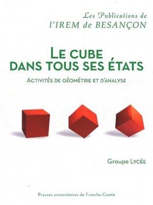 Le cube dans tous ses états - Presses Universitaires de Franche-Comté - 9782848674018 -