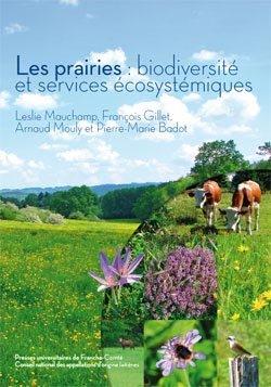 Les prairies : biodiversité et services écosystémiques - presses universitaires de franche-comté - 9782848674377 -