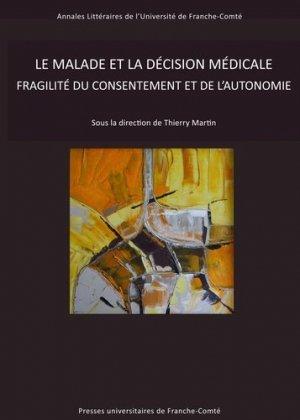 Le malade et la décision médicale - presses universitaires de franche-comté - 9782848676357 -