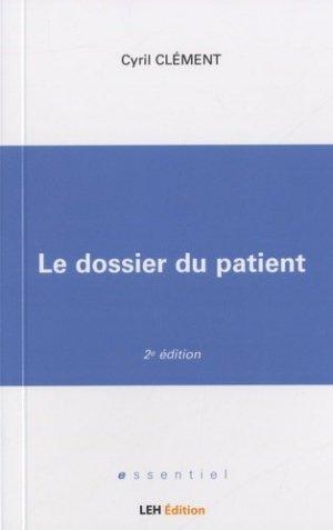 Le dossier du patient - LEH édition - 9782848747255 - https://fr.calameo.com/read/000015856c4be971dc1b8