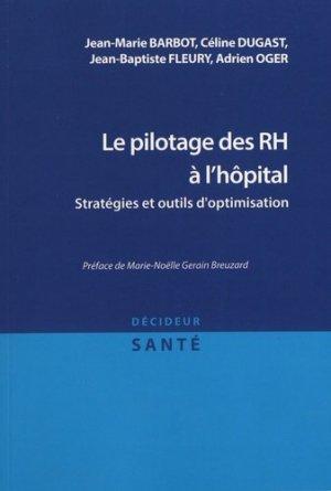Le pilotage des RH à l'hôpital - leh édition - 9782848748191 -