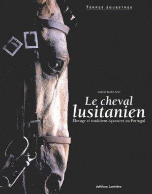 Le cheval lusitanien - lariviere - 9782848900353 -