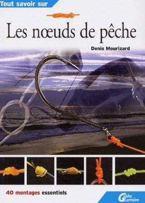 Les noeuds de pêche - lariviere - 9782848900377 -