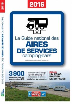 Le guide national des aires de services camping-cars 2016 - lariviere - 9782848901831 -