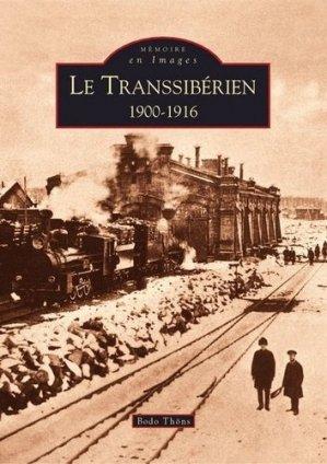 Le Transsibérien 1900-1916 - alan sutton - 9782849101537 -
