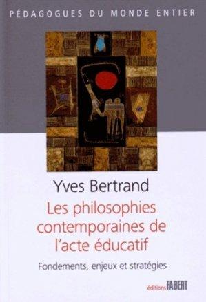 Les philosophies contemporaines de l'acte éducatif - Fabert - 9782849222621 -