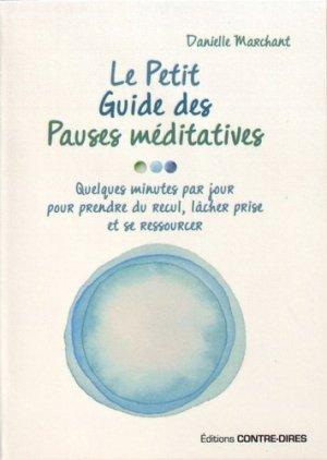 Le petit guide des pauses méditatives - contre dires - 9782849335000 -
