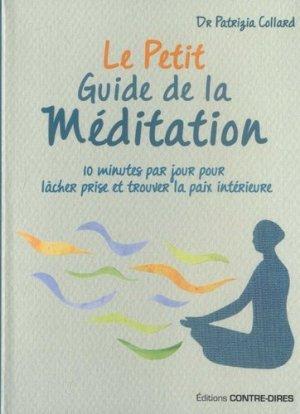 Le petit guide de la méditation - contre dires - 9782849335048 -