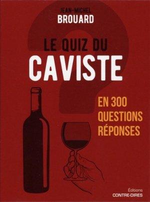 Le quiz du caviste en 300 questions-réponses - contre dires - 9782849335161 -