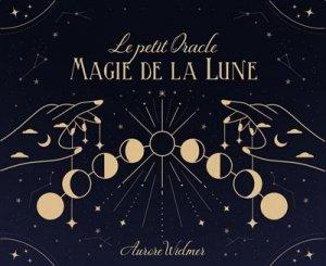 Le petit Oracle Magie de la Lune - contre dires - 9782849336106 -