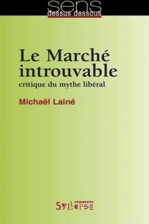 Le Marché introuvable - syllepse - 9782849502143 -