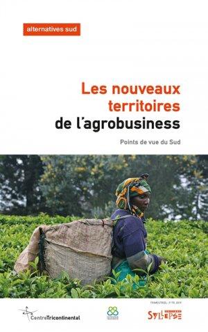 Les nouveaux territoires de l'agrobusiness - syllepse - 9782849507711 - kanji, kanjis, diko, dictionnaire japonais, petit fujy