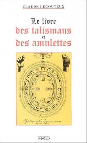 Le livre des talismans et des amulettes - Imago (éditions) - 9782849520123 -