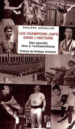 Les champions juifs dans l'histoire. Des sportifs face à l'antisémitisme - Imago (éditions) - 9782849520727 -