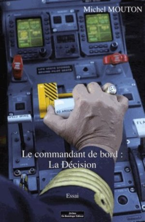 Le commandant de bord : la décision - do bentzinger - 9782849603765 -