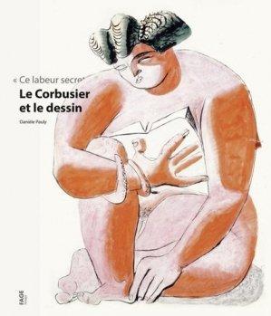 Le Corbusier et le dessin - fage - 9782849753972 -