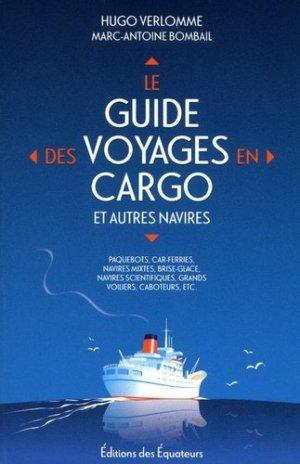 Le guide des voyages en cargo et autres navires - equateurs - 9782849901120 -
