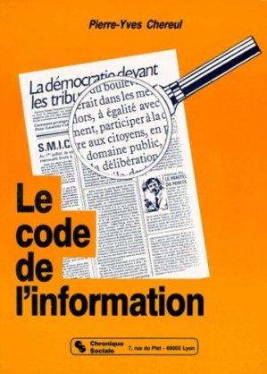 Le Code de l'information - Chronique Sociale - 9782850081118 -