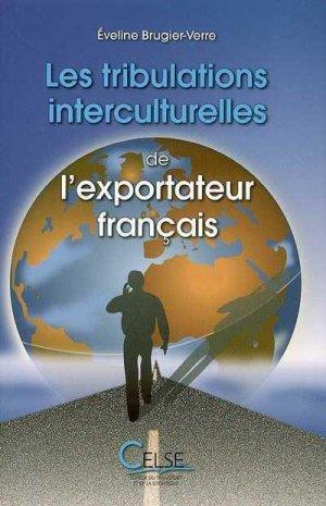 Les tribulations interculturelles de l'exportateur français - celse - 9782850092817 -