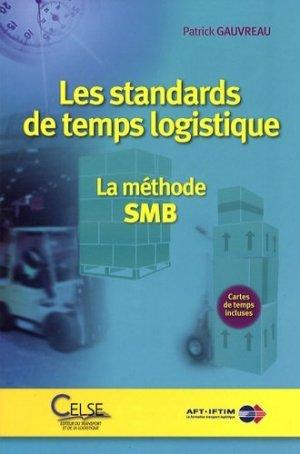 Les standards de temps logistique La méthode SMB - celse / aft-iftim - 9782850093180 -