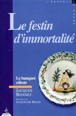Le festin d'immortalité ou Le banquet céleste - Dervy - 9782850768439 -