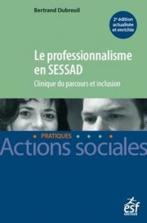 Le professionnalisme en SESSAD - esf editeur - 9782850864278 -