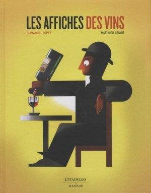 Les affiches des vins - citadelles et mazenod - 9782850886850 -